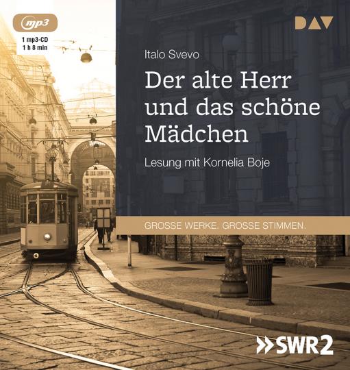 Italo Svevo. Der alte Herr und das schöne Mädchen. mp3-CD.
