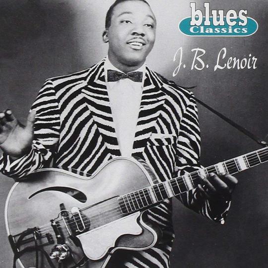 J.B. Lenoir. Blues Classics. CD.