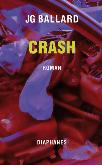 J.G. Ballard. Crash.