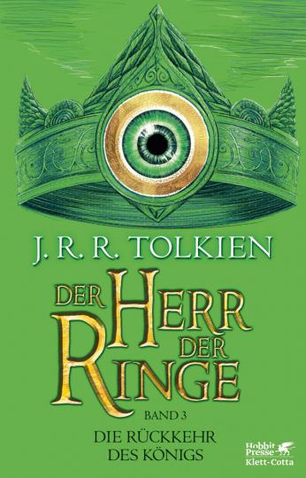 J.R.R. Tolkien. Der Herr der Ringe. Band 3 - Die Rückkehr des Königs.