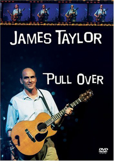 James Taylor. Pull Over. DVD.