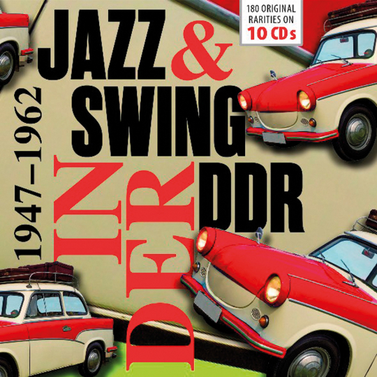 Jazz & Swing In der DDR 1947 - 1962. 10 CDs.