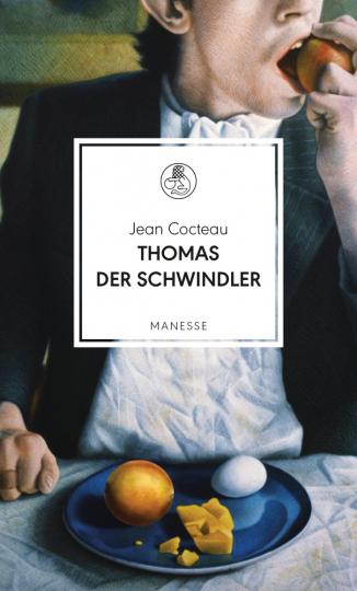 Jean Cocteau. Thomas der Schwindler. Roman.
