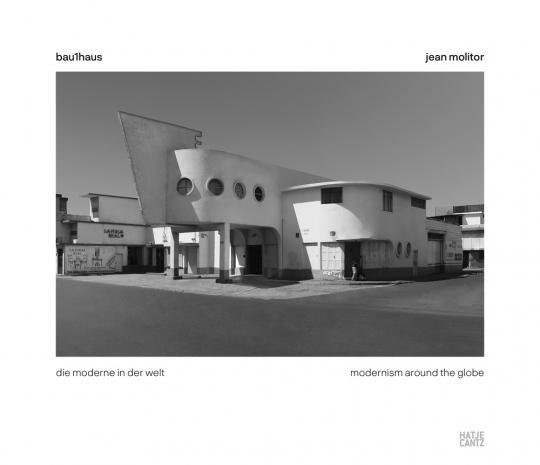 Jean Molitor. bau1haus - die moderne in der welt.