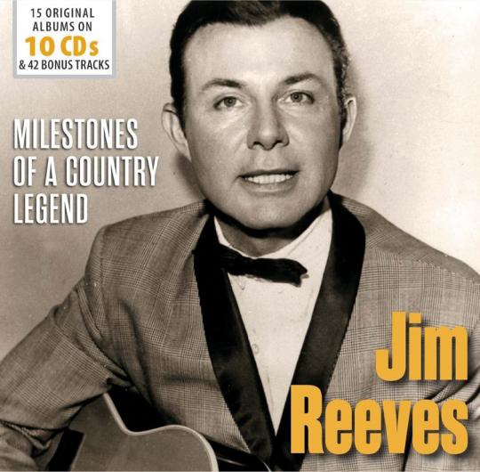 Jim Reeves. Milestones of a Country Legend. 15 Original Albums. 10 CDs.