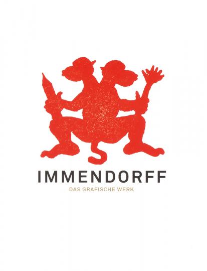 Jörg Immendorff. Das Grafische Werk. Werkverzeichnis.