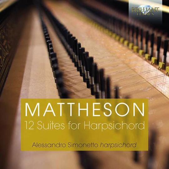 Johann Mattheson. 12 Suites For Harpsichord. 2 CDs.