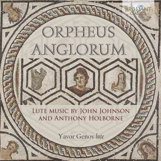 John Johnson und Anthony Holborne. Orpheus Anglorum. Yavor Genov. CD.