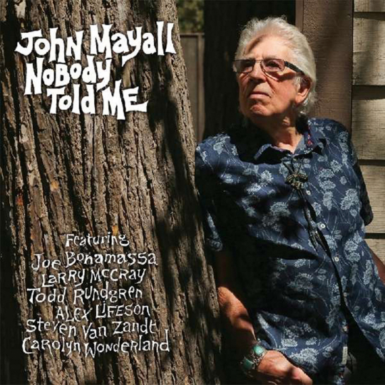 John Mayall. Nobody Told Me. LP.