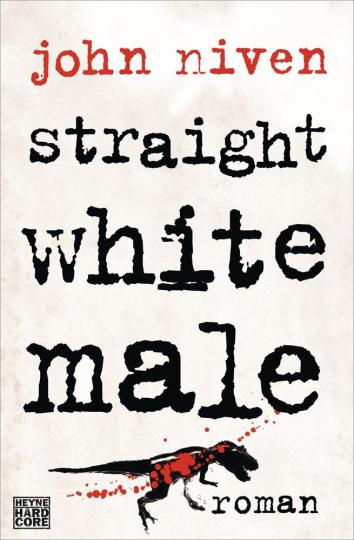 John Niven. Straight White Male. Roman.