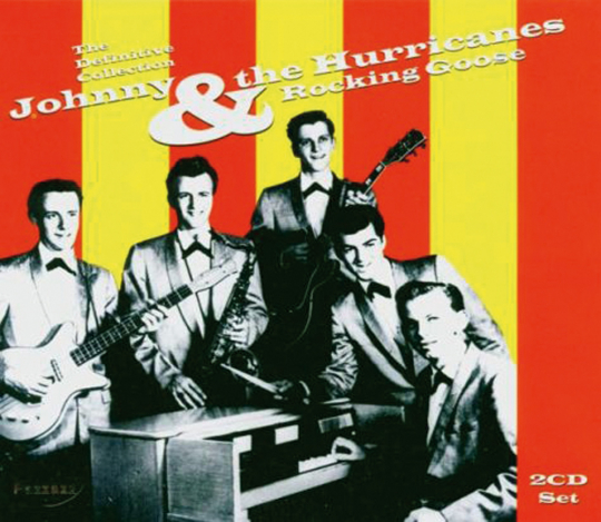 Johnny and the Hurricanes. Rocking Goose. The definitive collection. 2 CDs.