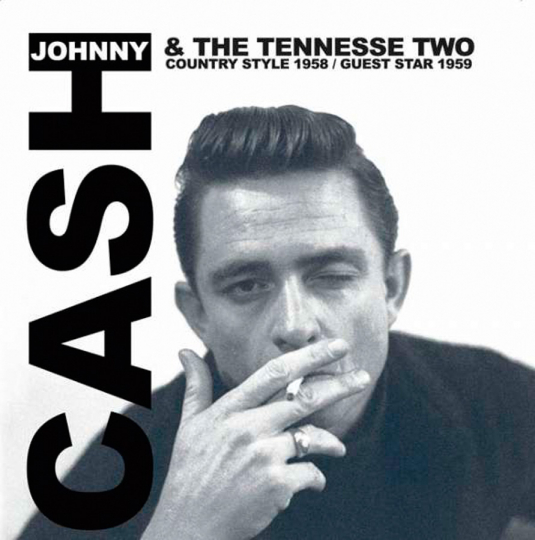 Johnny Cash & The Tennessee Two. Country Style 1958. Guest Star 1959. CD.