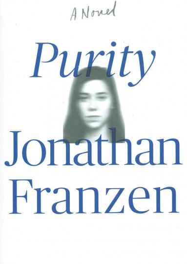Jonathan Franzen. Purity. Roman.