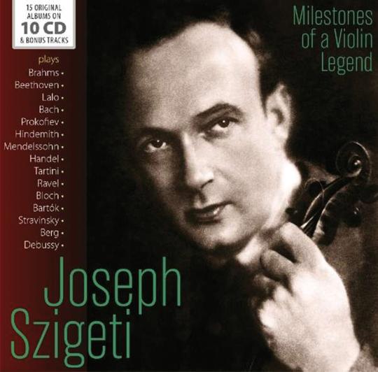 Joseph Szigeti. Milestones of a Violin Legend. 10 CDs.