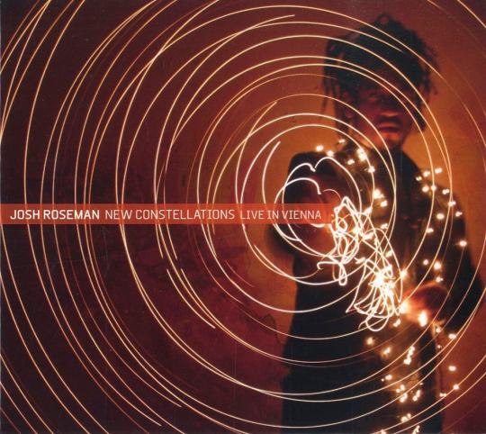 Josh Roseman. New Constellations. Live In Vienna. CD.