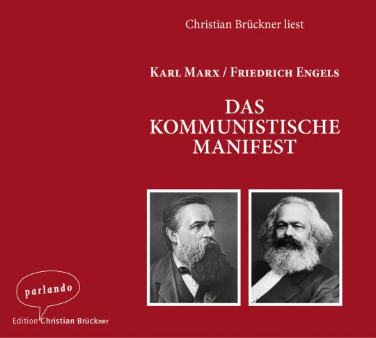 Karl Marx, Friedrich Engels. Das kommunistische Manifest. CD.