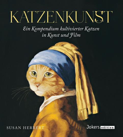Katzenkunst. Ein Kompendium kultivierter Katzen in Kunst und Film.