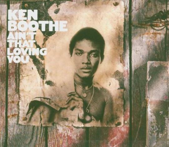 Ken Boothe. Ain't That Loving You. CD.