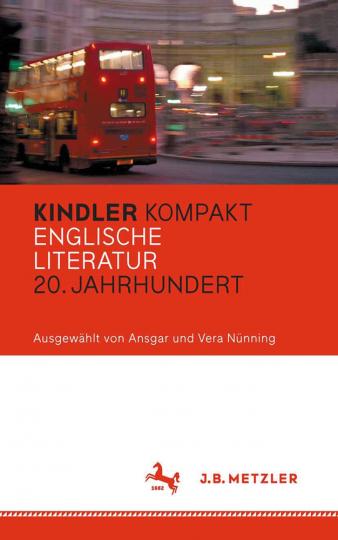 Kindler Kompakt. Englische Literatur, 20. Jahrhundert.
