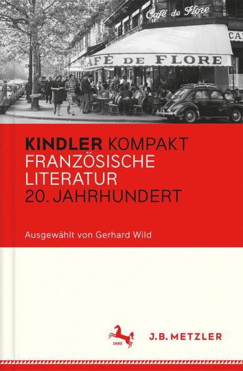 Kindler Kompakt. Französische Literatur, 20. Jahrhundert.