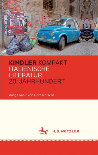 Kindler Kompakt. Italienische Literatur, 20. Jahrhundert.