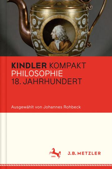 Kindler Kompakt. Philosophie 18. Jahrhundert.