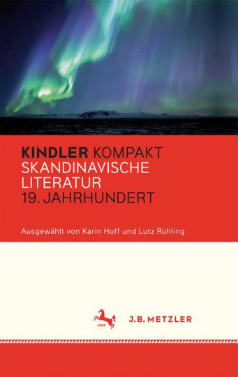 Kindler Kompakt. Skandinavische Literatur, 19. Jahrhundert.