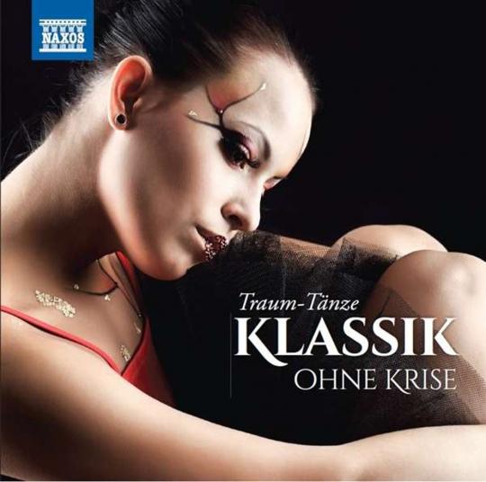 Klassik ohne Krise - Traum-Tänze. 2 CDs.