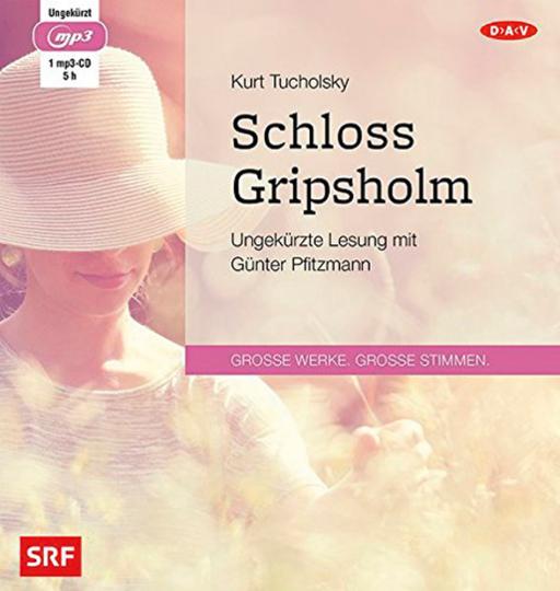 Kurt Tucholsky. Schloss Gripsholm. mp3-CD.