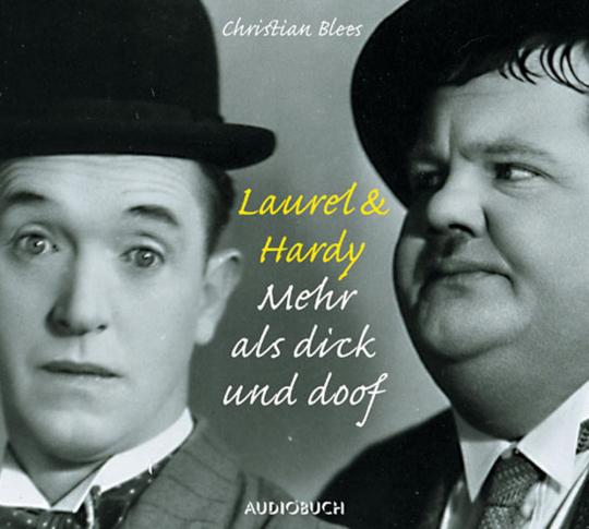 Laurel & Hardy. Mehr als dick und doof. CD.