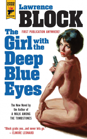 Lawrence Block. Girl with the Deep Blue Eyes.