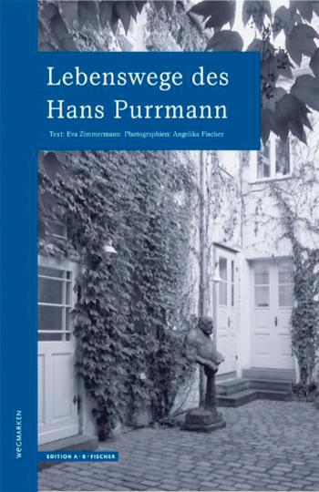 Lebenswege des Hans Purrmann.
