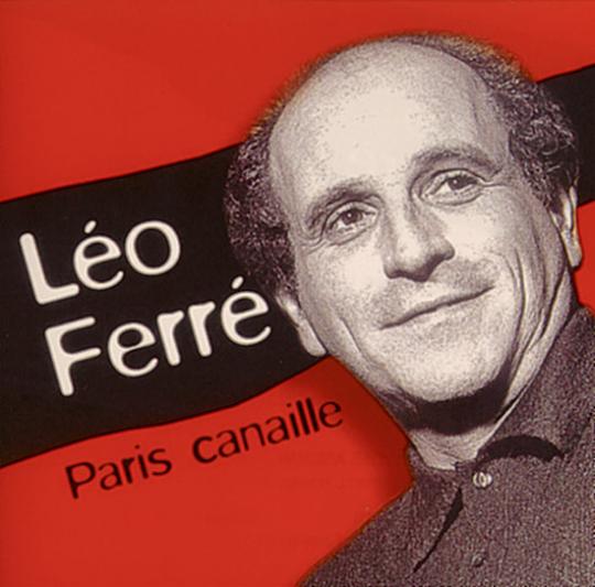 Léo Ferré. Paris canaille. CD.