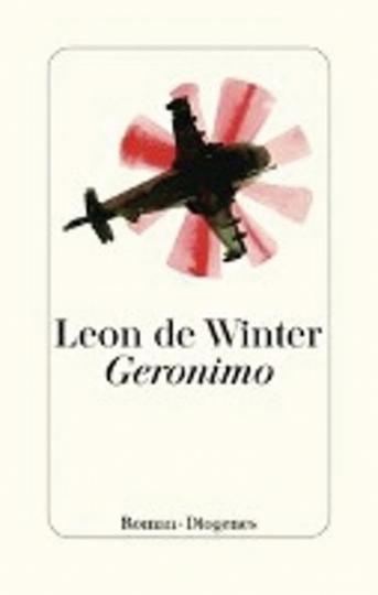 Leon de Winter. Geronimo. Roman.