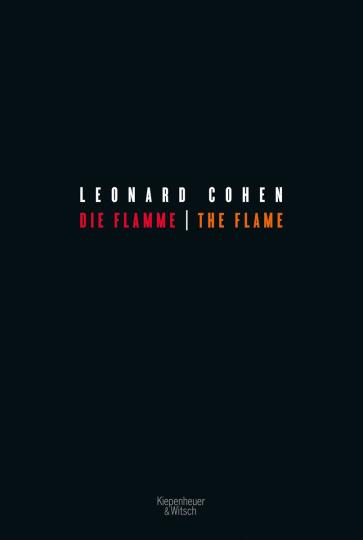 Leonard Cohen. Die Flamme - The Flame. Zweisprachige Ausgabe.