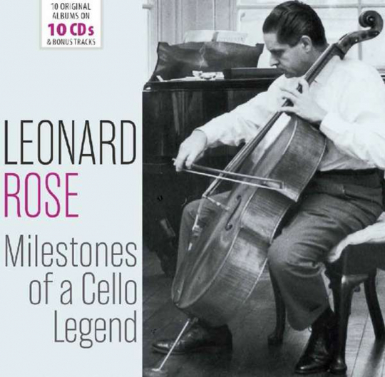 Leonard Rose. Milestones of a Cello Legend. 10 CDs.