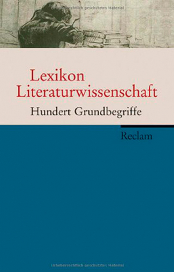 Lexikon Literaturwissenschaft. Hundert Grundbegriffe.