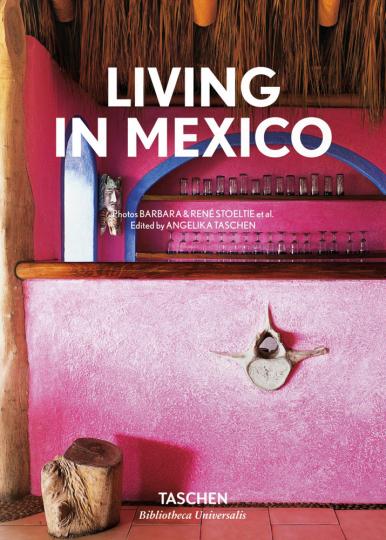 Living in Mexico. Die schönsten Interieurs Mexikos.