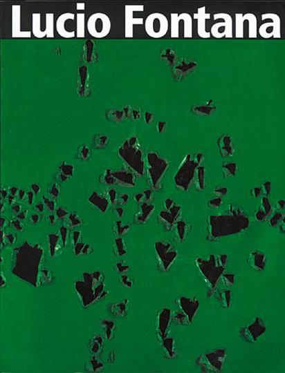 Lucio Fontana - Retrospektive