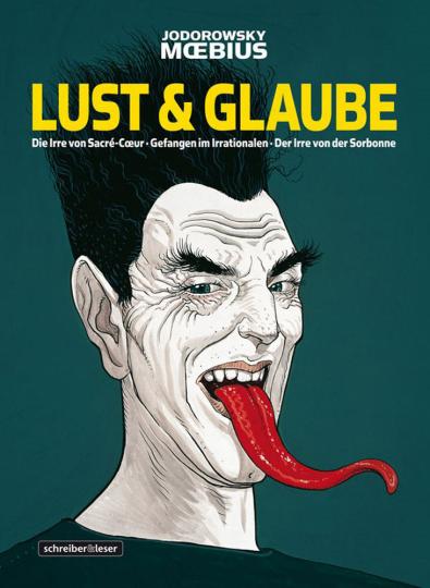 Lust & Glaube. Gesamtausgabe. Graphic Novel.