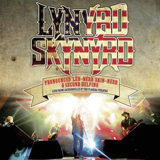 Lynyrd Skynyrd. Pronounced.. / Second Helping - Live From The Florida Theater 2015. 2 CDs.