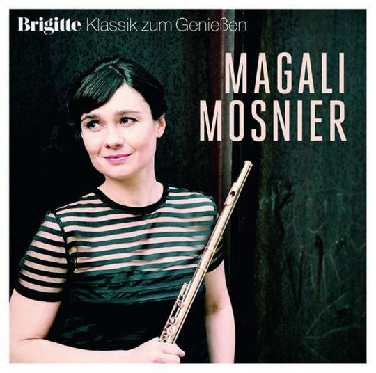 Magali Mosnier. Brigitte Klassik zum Genießen. CD.