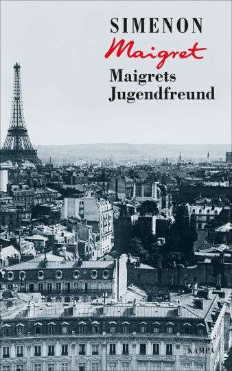 Maigrets Jugendfreund.