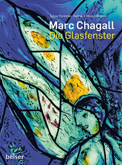 Marc Chagall. Die Glasfenster.