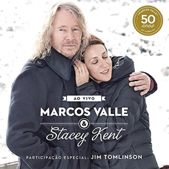 Marcos Valle & Stacey Kent. Ao Vivo. CD.