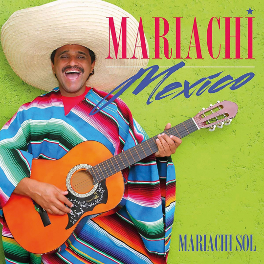 Mariachi Sol. Mariachi Mexico. CD.