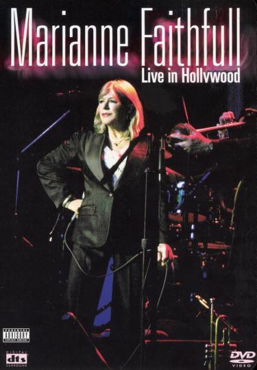 Marianne Faithfull. Live In Hollywood 2005. DVD.