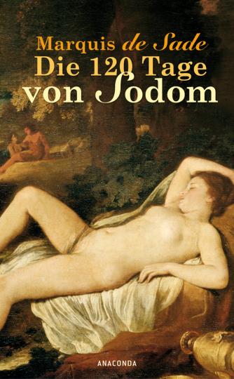 Marquis de Sade. Die 120 Tage von Sodom.