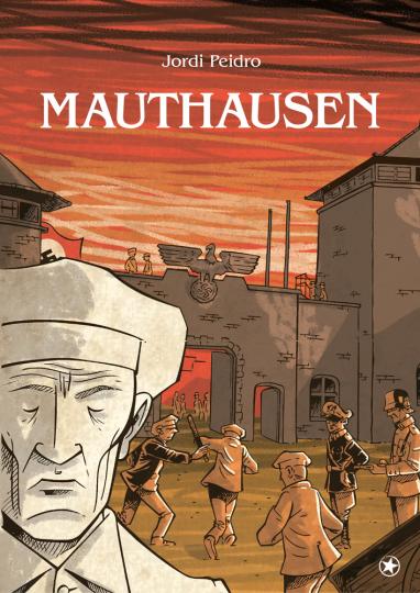 Mauthausen. Graphic Novel.