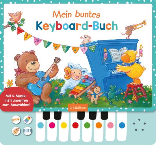 Mein buntes Keyboard-Buch. Mit vier Musikinstrumenten zum Auswählen.